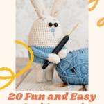 20 fun and easy amigurumi patterns and tutorials